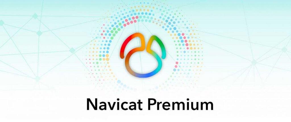 Điểm danh nhanh những lý do mà bạn nên chọn phần mềm Navicat để quản lý cơ sở dữ liệu