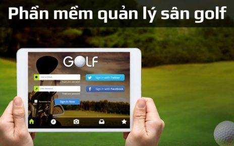 Top 7 giải pháp quản lý sân golf bằng phần mềm chuyên nghiệp